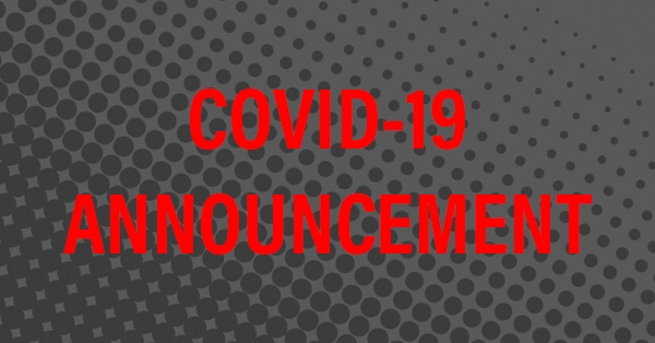 COVID - 19 Announcement and Commitment Message